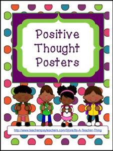 "FREE LESSON – ""Positive Thought Posters"" - Go to The Best of Teacher Entrepreneurs for this and hundreds of free lessons. Kindergarten - 12th Grade    #FreeLesson    http://thebestofteacherentrepreneursmarketingcooperative.net/free-misc-lesson-positive-thought-posters/"