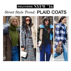 """Street Style Trend: Plaid Coats"" by polyvore-editorial ❤ liked on Polyvore featuring women's clothing, women, female, woman, misses, juniors, NYFW, plaidcoats and pvnyfw"