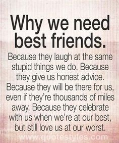 We need best friends- Friendship quotes