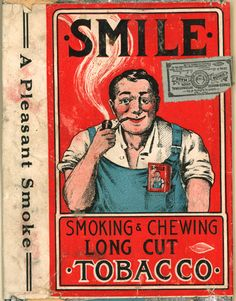 SMILE Tobacco- A Pleasant Smoke