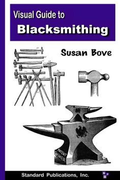 The Visual Guide to Blacksmithing is an excellent resource for the beginner blacksmith. This heavily illustrated guide begins by offering practical tips for setting up your own safe and space-efficient shop. Once your shop is ready, the Guide uses hundreds of diagrams and detailed descriptions to lead you through a variety of beginning blacksmithing techniques.