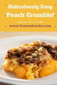 This ridiculously easy peach crumble is a real crowd pleaser! Just don't tell them how crazily easy it is as they come back for dessert seconds.