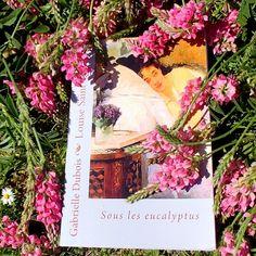 Sous les eucalyptus, roman de Gabrielle Dubois