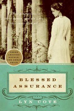 Blessed Assurance by Lyn Cote, http://www.amazon.com/gp/product/B000W93BQ4/ref=cm_sw_r_pi_alp_rsryqb1YG71SN
