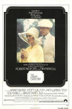 The Great Gatsby--one of 6 versions of this film; this is my fave so far, starring Robert Redford & Mia Farrow--from 1974.