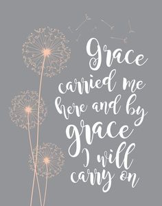 Grace carried me here - Christian Home Decor - Bible Verse Art - Bible Verse… Bible Verses Quotes, Bible Scriptures, Faith Quotes, Gods Grace Quotes, In Christ Alone, Christian Quotes, Christian Pictures, Christian Life, Gods Love
