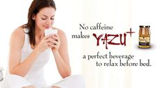No caffeine means it won't keep you up at night.