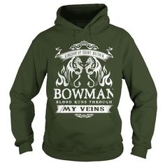 Bowman BLOOD RUNS THOUGH MY VEINS #name #BOWMAN #gift #ideas #Popular #Everything #Videos #Shop #Animals #pets #Architecture #Art #Cars #motorcycles #Celebrities #DIY #crafts #Design #Education #Entertainment #Food #drink #Gardening #Geek #Hair #beauty #Health #fitness #History #Holidays #events #Home decor #Humor #Illustrations #posters #Kids #parenting #Men #Outdoors #Photography #Products #Quotes #Science #nature #Sports #Tattoos #Technology #Travel #Weddings #Women