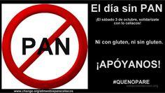 #undiasinpan! Solidarízate con los #celíacos!  #quenopare