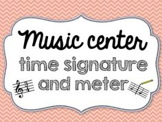 Music Center Time Signature and Meter - meters Listening Station, Recorder Music, All Songs, Music Files, Music Theory, Teaching Music, Differentiation, Student Work, Task Cards