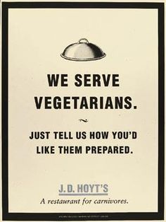 #funny signs, #vegetarians