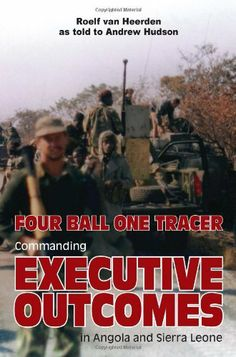 Brutally honest and devoid of hyperbole, this is Roelf van Heerden's Executive Outcomes. Unapologetic, unassuming and forthright, the combat exploits of Executive Outcomes (EO) in Angola and Sierra Le