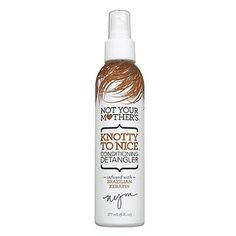 The 10 Best Detanglers for Summer Hair - Not Your Mother's Knotty To Nice Conditioning Detangler - from InStyle.com