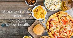 Processed foods are bad. They are a major contributor to obesity and illness around the world. To know more you should read this article.. Popular Recipes, Popular Food, Healthy Life, Healthy Living, Kinds Of Diseases, For Your Health, Health Problems, Factors, Health Benefits