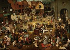 The Fight Between Carnival and Lent is an oil-on-panel work painted by Pieter Bruegel the Elder in 1559. This painting depicts a common festival of the period, as celebrated in the Southern Netherlands.