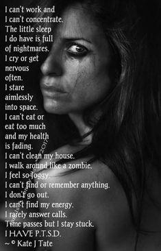 I have PTSD.