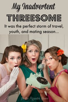 """""""My Inadvertent Threesome"""" by @motherhoodwtf In the Powder Room, a hilarious travel story you'll never forget!    humor 