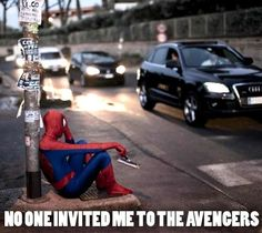 No one invited me to the Avengers ( I like that there's a VW and an Audi car there, which Audi sponsered Iron Man)