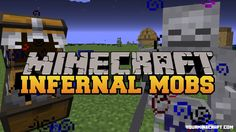 Infernal Mobs Mod randomly imbues spawning Living Things in the World with Diablo-style random Enchantments, making them much harder, Infernal Mobs Mod 1.8