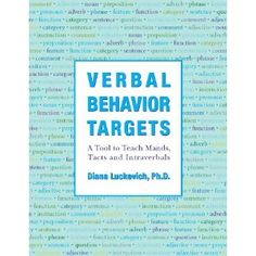 Verbal Behavior Targets: A Tool to Teach Mands, Tacts & Intraverbals Autism Education, Autism Classroom, Special Education, Asd, Classroom Ideas, Behavior Analyst, Behavior Interventions, Speech Language Pathology, Autism