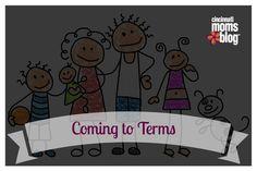 Coming to Terms | Cincinnati Moms Blog