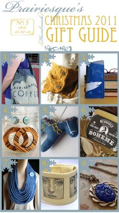 gift guide number 3, not made by, but handpicked by me!!  ;)  1. upcycled coffee bean bag tote – purse – handbag – diaper bag by iamthemandy.etsy.com  2. WARM CURRY hand knit scarflette by StirDesigns.etsy.com  3. Angry Shark – Vinyl Eyeglasses Case in ocean blue sparkle vinyl / industrial grey ultrasuede, size small by annebvinyl.etsy.com  4. Zebrawood Circle Earrings by WoodSomethings.etsy.com  5. Embroidered Dala Horse Ornament – Blue – Gift Packaged by TwoHungryBlackbirds.etsy.com  6…