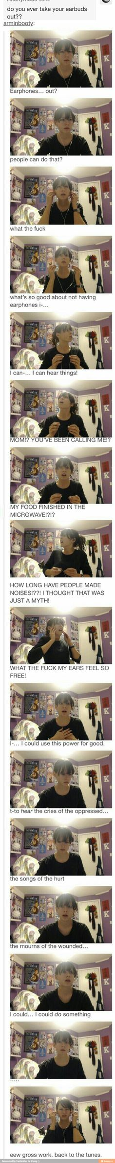 Tumblr GENIUS ❤. Also me when I am listening to a song and don't want to stop lol