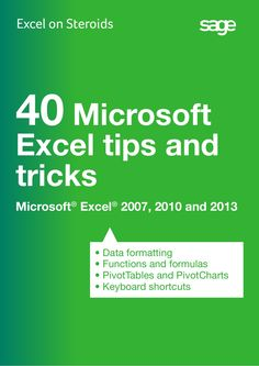 Sage Intelligence 40 Microsoft Excel Tips and Tricks by BurCom Consulting Ltd. via slideshare