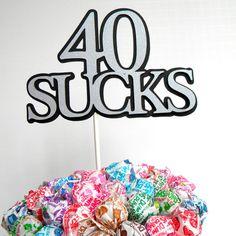 40th Birthday Topper  Sucker Bouquet   40 by CarasScrapNStampArt, $5.00