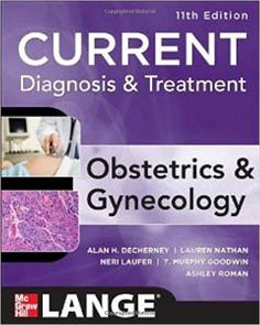 Current Diagnosis & Treatment Obstetrics & Gynecology 11th  Edition Pdf Download - Smtebooks.com