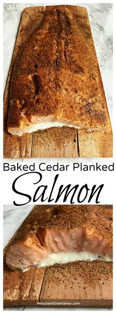 Baked Cedar Planked Salmon Recipe *Note, the pics show over-cooked Salmon w the good white fat baked out