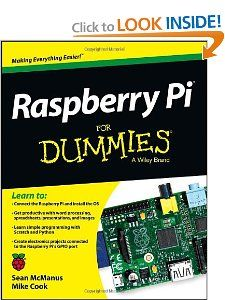 Raspberry Pi For Dummies.