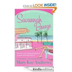 Savannah Breeze (Southern) eBook: Mary Kay Andrews: Kindle Store