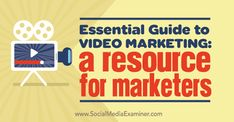 Essential Guide to Video Marketing: A Resource for Marketers : Social Media… Inbound Marketing, Business Marketing, Content Marketing, Online Marketing, Social Media Marketing, Online Business, Digital Marketing, Viral Marketing, Mobile Marketing