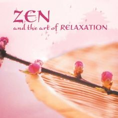 Zen and the Art of Relaxation ~ Anzan, http://www.amazon.com/dp/B0006BKHR4/ref=cm_sw_r_pi_dp_5fgUqb1WS72CW