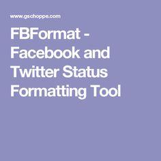 FBFormat - Facebook and Twitter Status Formatting Tool