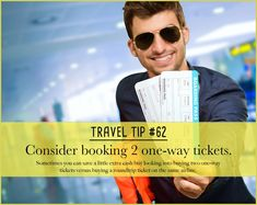 Travel Tip #62: Consider booking 2 one-way tickets.