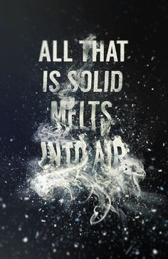 "Typeverything.com ""All that is solid melts into air"" by Steven Bonner."