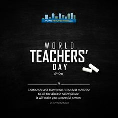 Salute to all hard working and dedicated Teachers all over the world!! Happy World Teachers'Day!! #PuneProperties #WorldTeachersDay