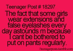 "Not sure why this is a ""teenager post"" but this pretty much sums up my past life and my present life"