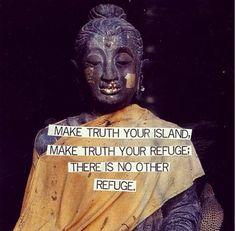 Make truth your refuge