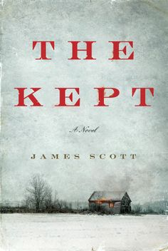 Amazon.com: The Kept eBook: James Scott: Kindle Store