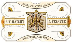 Advertisement in the artistic printing style from Eagle Printing House, A.V. Haight a Printer.