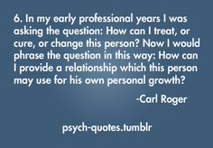 Carl Rogers - Therapeutic Alliance for growth