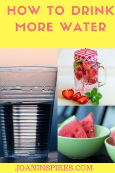 How to drink more water, increase water intake, detox water, infused water, water bottle, drink water in the morning, health, wellness, inspiration