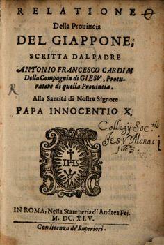 Relatione della provincia del Giappone - Antonio Francisco Cardim - 1645
