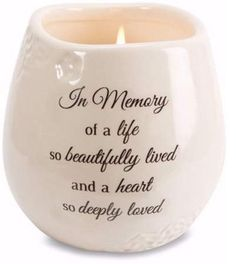 Pavilion Gift Company 19178 in Memory Beautifully Lived Ceramic Soy Wax Candle Luxury Candles, Best Candles, Soy Wax Candles, Candle Wax, Scented Candles, Oil Candles, Homemade Candles, Memorial Gifts, Memorial Quotes
