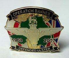 The peace keeping force in Northern Ireland was called Operation Banner it lasted from 1969 to 2007.