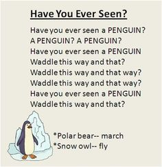 """Have You Ever Seen?"" Polar animal movement song, great for the Winter season. To the tune ""Did You Ever See a Lassie?"":"