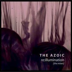 The Azoic – Re Illumination (The Mixes)